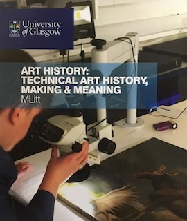 Colour photograph of the course leaflet for the MLitt in Art History: Technical Art History, Meaning and Making at the University of Glasgow